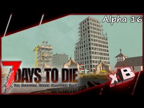 Sky Scraper! :: 7 Days to Die   Alpha 16 :: E09