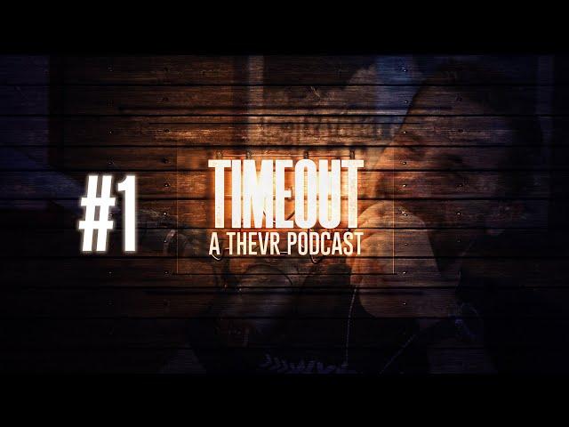 Mi a helyzet, Nessaj?!   TIMEOUT Podcast #1