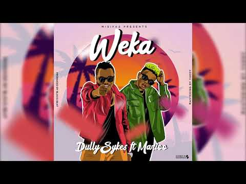 Dully Sykes Feat Marioo - WEKA (Official Audio)