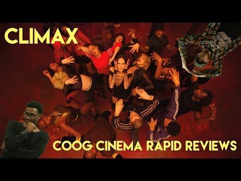 Was Climax too chaotic? - Coog Cinema Rapid Reviews