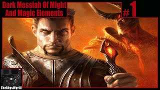 Dark Messiah Of Might & Magic: Elements Playthrough | Part 1
