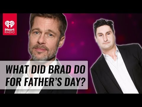 How Did Brad Pitt Celebrate His Father's Day? | Naughty But Nice