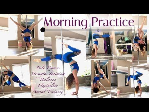 Morning Practice : Pole Workout : Training
