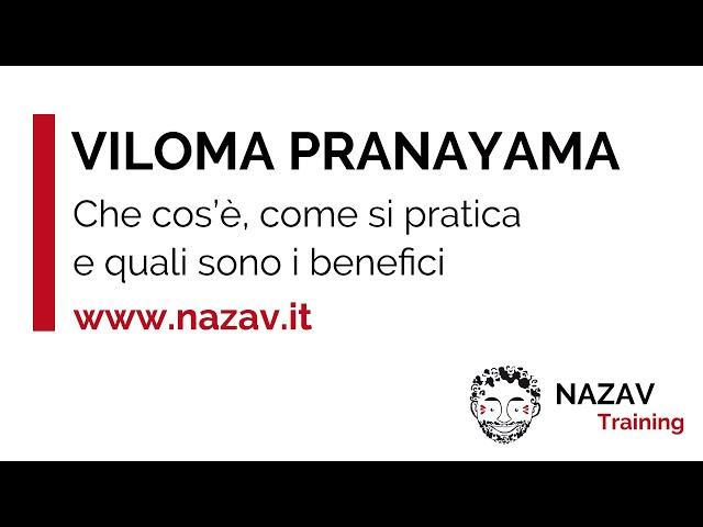Che cos'è il viloma pranayama nello yoga, come e perchè praticarlo.