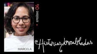 Histórias Descabeladas - T01 - E04 - Marcela