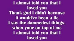 Papa Roach - I Almost Told You That I Loved You ( Lyrics )