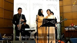 No Fruit for Today - Sore [Cover by Gracio Entertainment]