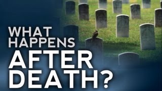 What happens after death? Will you go to Heaven?