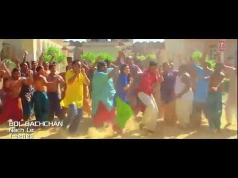 Nach Le Nach Le (Bol Bachchan) HD Video by Ajay Atul