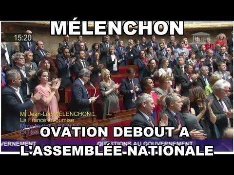 MÉLENCHON : OVATION DEBOUT A L'ASSEMBLÉE NATIONALE - LETTRE POUR FERMER UN LOCAL