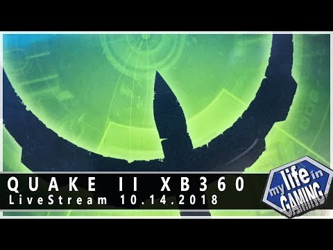 Quake 2 on the Xbox 360 :: 10.14.2018 LiveStream / MY LIFE IN GAMING - Quake 2 on the Xbox 360 :: 10.14.2018 LiveStream / MY LIFE IN GAMING
