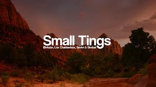 Blvkstn, Lox Chatterbox, Sevim & Simbai - Small Tings [Bass Boosted]