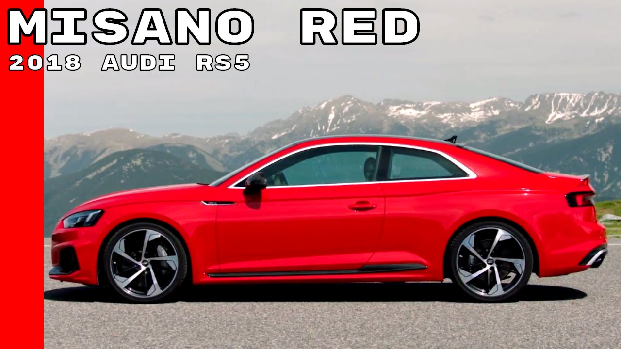Misano Red 2018 Audi Rs5 Youtube