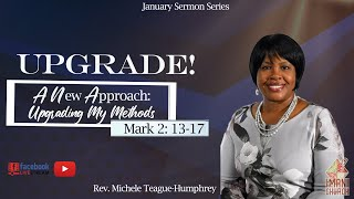 Rev. Michele Teague- Humphrey | A New Approach : Upgrading My  Method