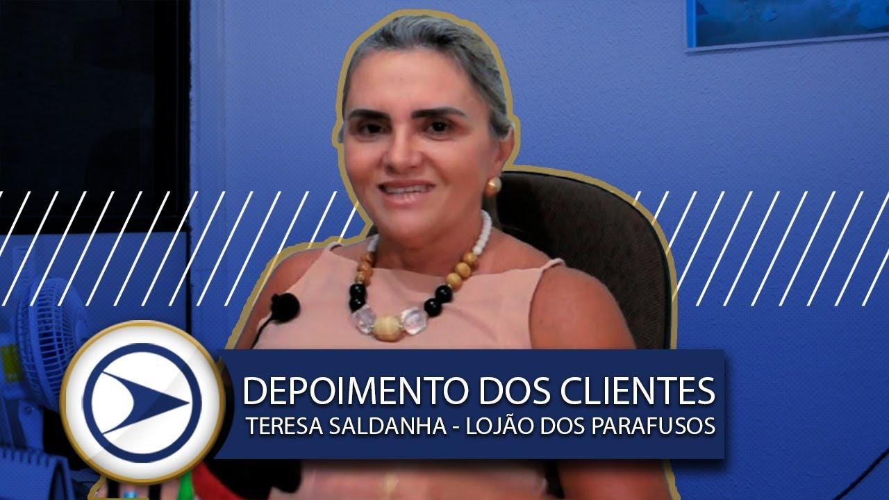 DEPOIMENTO DE CLIENTES - TERESA SALDANHA (LOJÃO DOS PARAFUSOS)