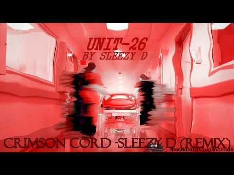 Crimson Cord - Sleezy D Remix