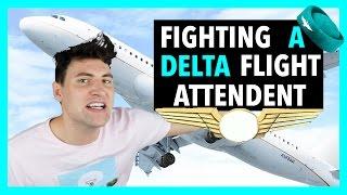 FIGHTING A DELTA FLIGHT ATTENDANT