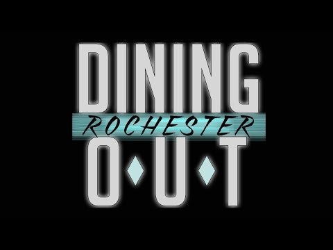 Dining Out Rochester hosted by Robin De Wind