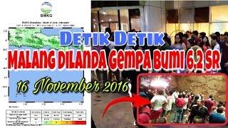 Malang Dilanda Gempa Bumi 6,2 SR | 16 November 2016