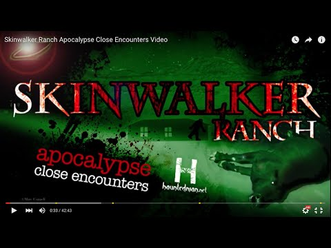 Skinwalker Ranch Apocalypse Close Encounters Short Version