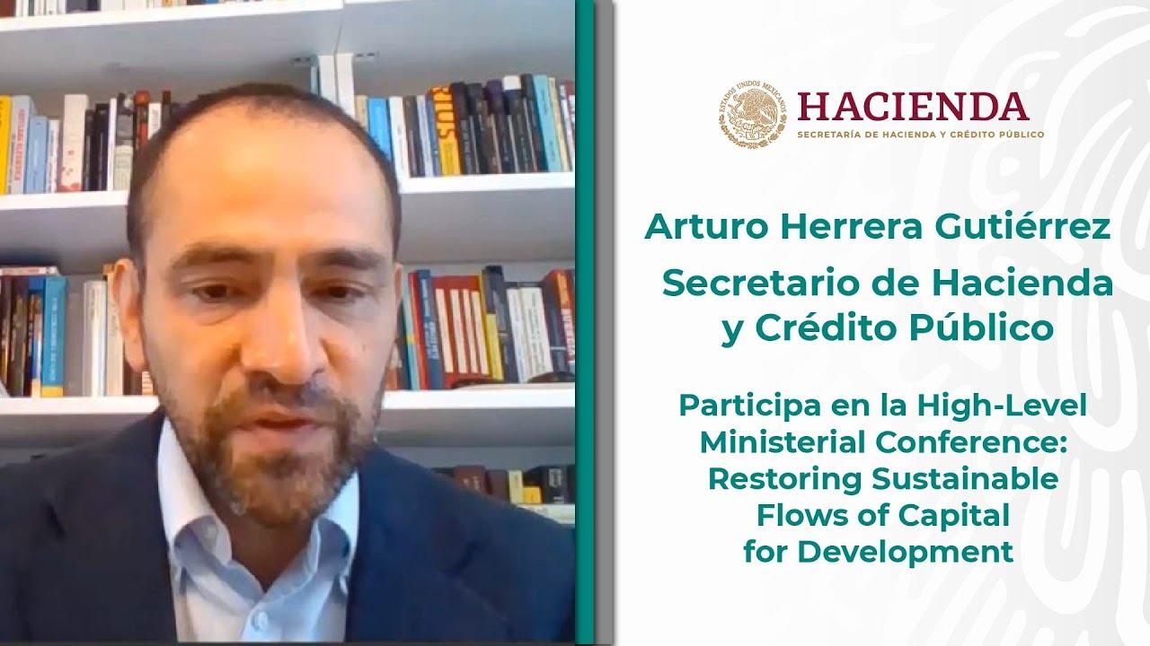 Participación del Secretario de Hacienda, Arturo Herrera en la High-Level Ministerial Conference
