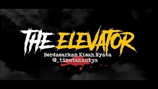 Cerita Horor True Story #69 - THE ELEVATOR