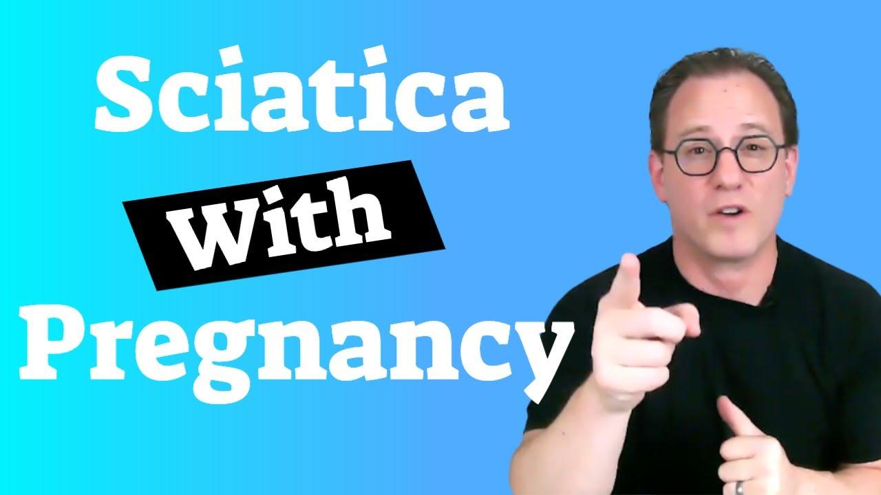 Sciatica With Pregnancy | Lingering Sciatica After Pregnancy - Best Tips