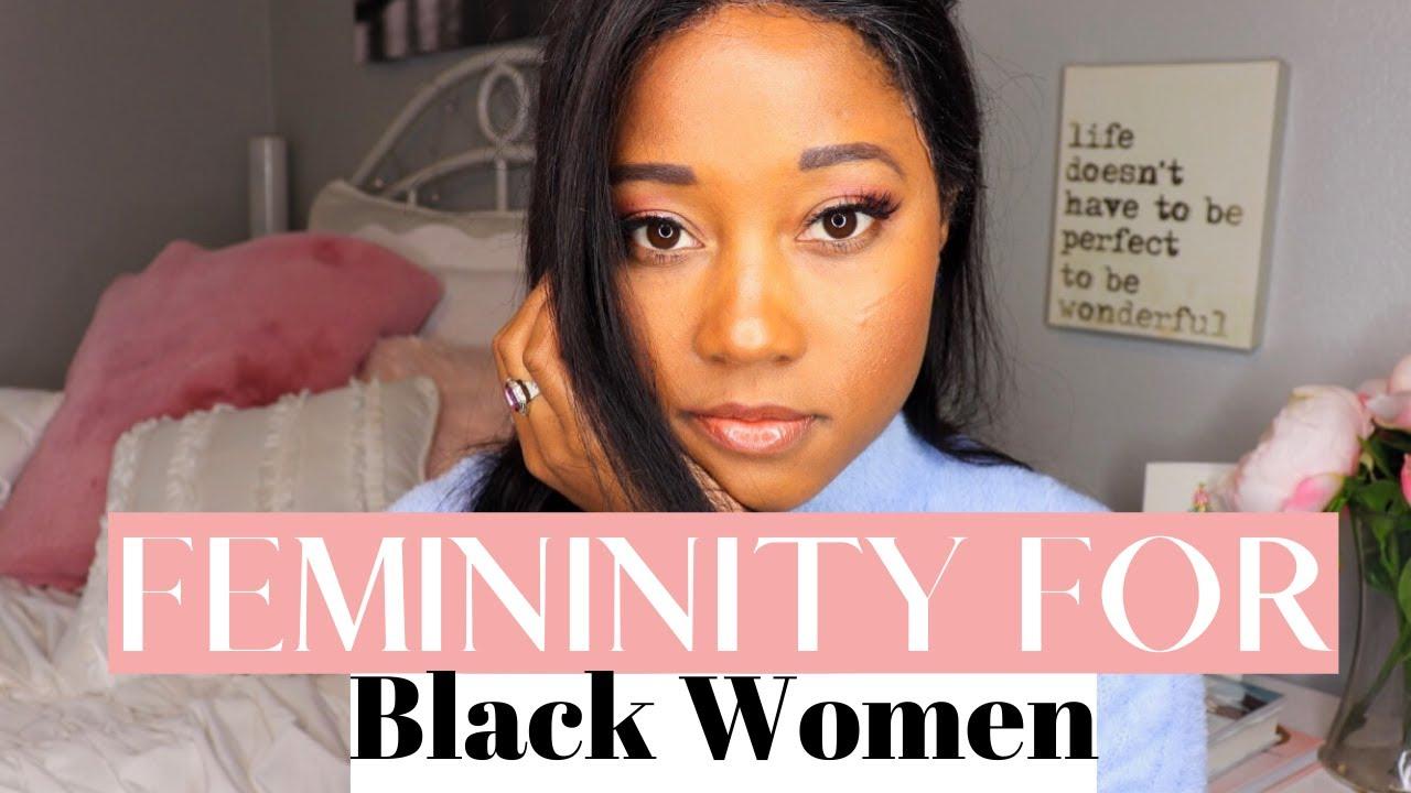 Femininity for Black Women