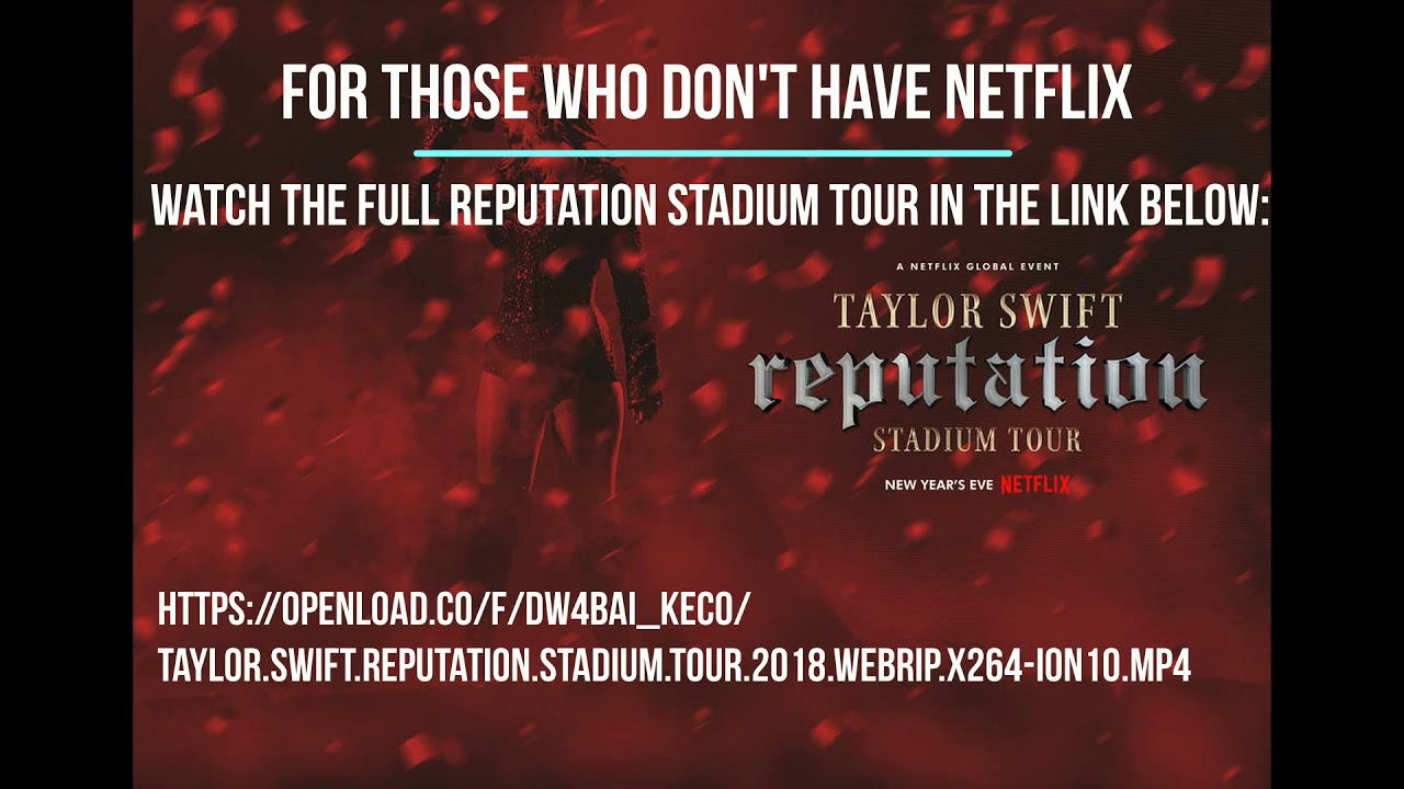Taylor Swift Reputation Stadium Tour Netflix