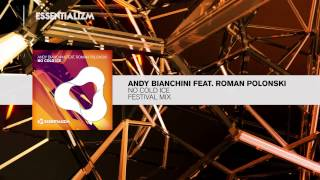 Andy Bianchini Feat Roman Polonsky No Cold Ice Festival Mix Essentializm