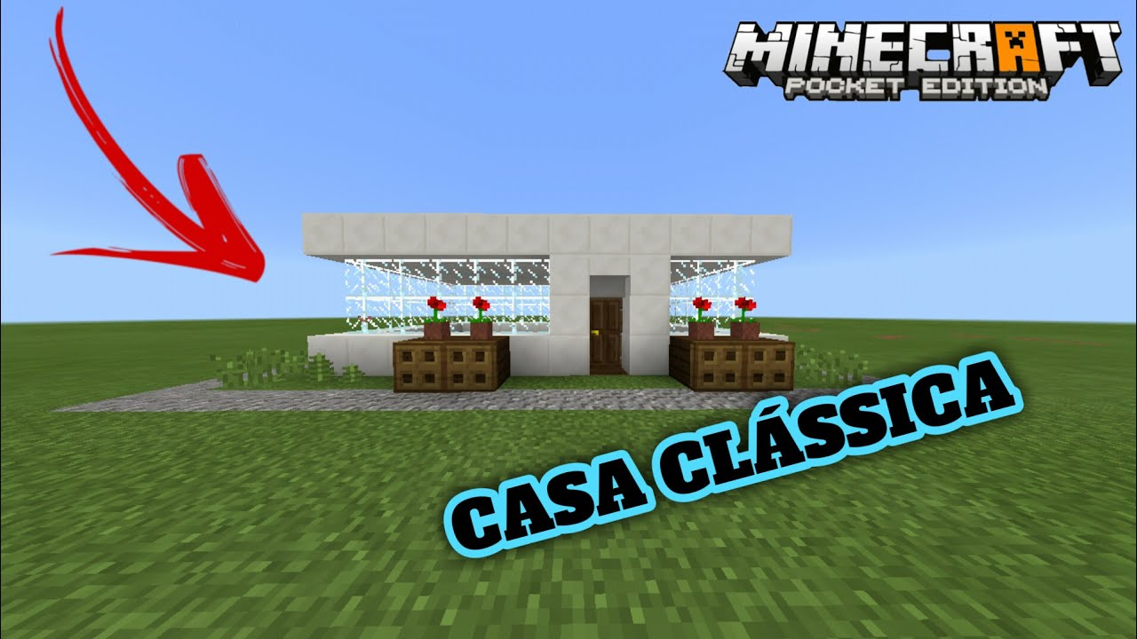 casa cl ssica do minecraft pe youtube