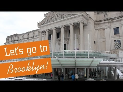 Let's go to the BROOKLYN MUSEUM!
