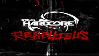 This Is Hardcore Rebellious - Mega Mix [HQ|HD]