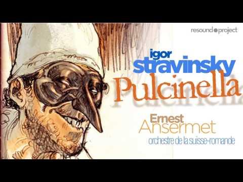 Stravinsky - Pulcinella - Ansermet, OSR (Stereo rec. 1955)