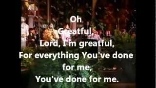 Kurt Carr Singers - Greatful or Grateful Lyrics