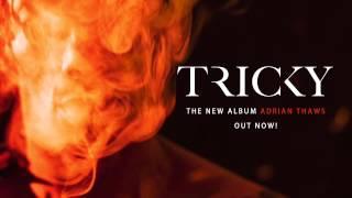 Tricky - 'Lonnie Listen' feat. Mykki Blanco & Francesca Belmonte