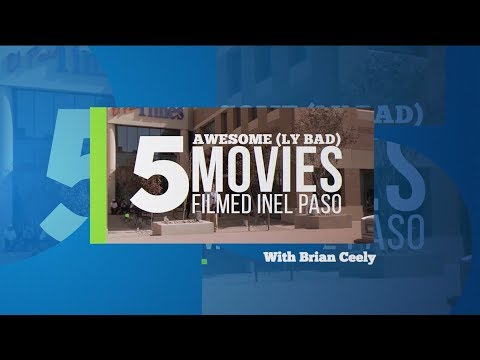 LaughterHours Presents: 5 Awesome(ly Bad) Movies Filmed In El Paso