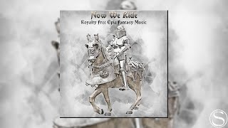 Now We Ride | Royalty Free Epic Celtic Fantasy Music