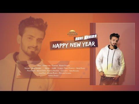 Happy New Year | Abhi Khaira | New Song 2019 | Khaab Records