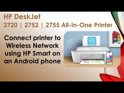HP DeskJet 2720 | 2752 | 2755 AiO printer : Connect Printer to wireless network using HP Smart app