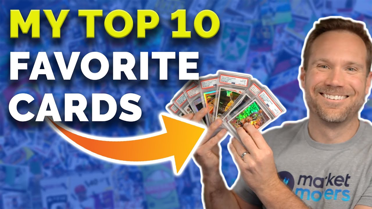 Invest in What You Love: My Top 10 Favorite Sports Cards