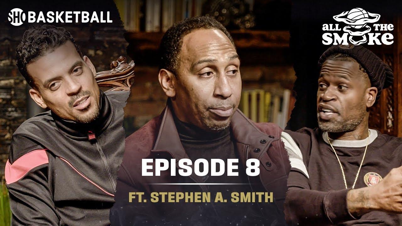 Download Stephen A. Smith   Ep 8   NYC Basketball, Career Journey, Kaepernick   ALL THE SMOKE Full Podcast