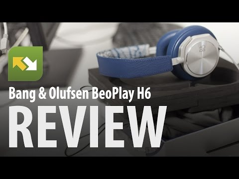 Bang & Olufsen BeoPlay H6 : Review