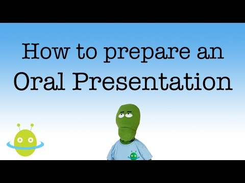 How to prepare your oral presentation