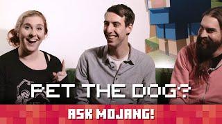 Ask Mojang #8: PET THE DOG?