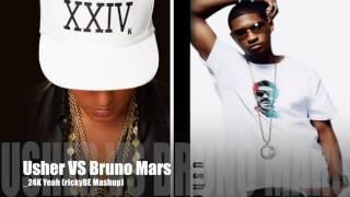 24K YEAH Usher Bruno Mars Rickybe Mashup