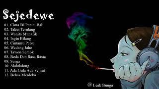 Download lagu Sejedewe Full Album MP3