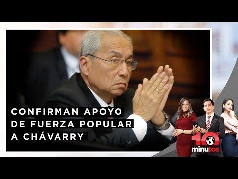 Nuevos Chats la Botica confirman apoyo de Fuerza Popular a Chávarry - 10 minutos Edición Matinal