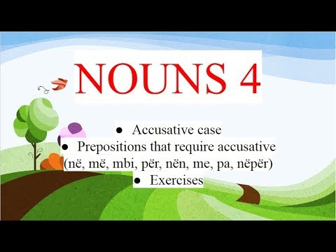 Albanian for beginners (accusative case of nouns - part 2)