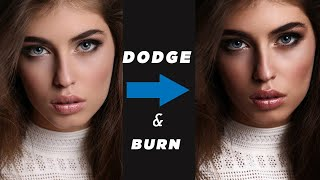 Simple Dodge & Burn Trick in Photoshop - Sculpting the Face by Dodging & Burning